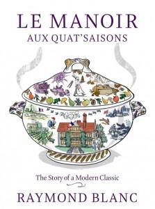 Le manoir aux quax saisons book cover, Raymond Blanc, by healthista.com