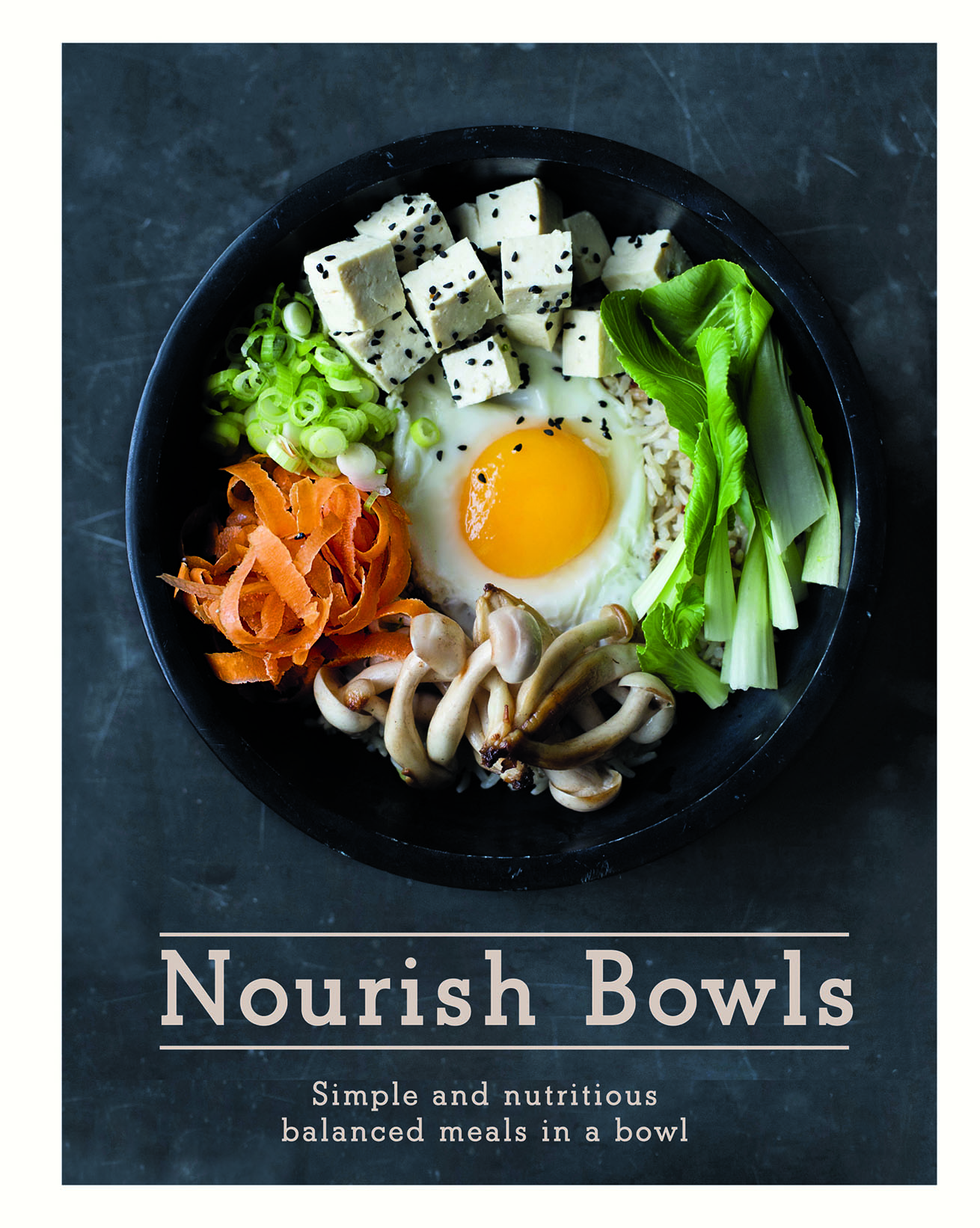 nourish-bowls-front-cover-10-breakfast-bowl-recipes-that-will-fill-you-up-fast-by-healthista