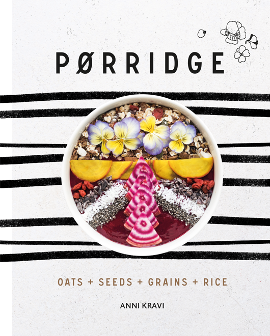 porridge-anni-kravi-best-healthy-cookbooks-by-healthista