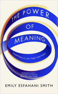 power of meaning book cover, is happiness overrated by healthista