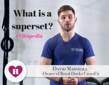 #Fitopedia- What is a superset- Healthista feature