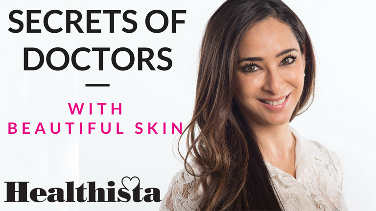 Secrets of Doctors with beautiful skin - Dr Anjali Mahto by healthista.com
