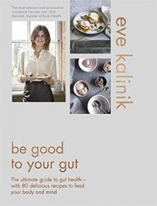 be good to your gut, best new healthy cookbooks, by healthista.com