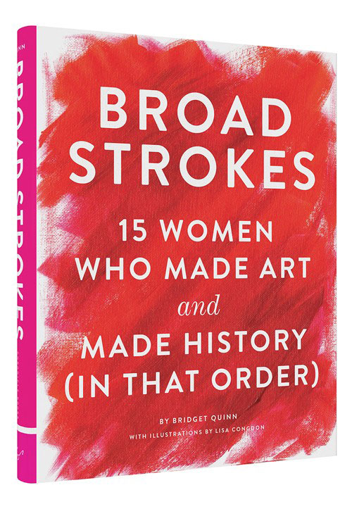 Broad-Strokes-Bridget-Quinn,-women-who-made-history-and-art-broad-strokes-by-healthista