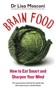 lisa mosconi brain food handy hints to a healthy brain