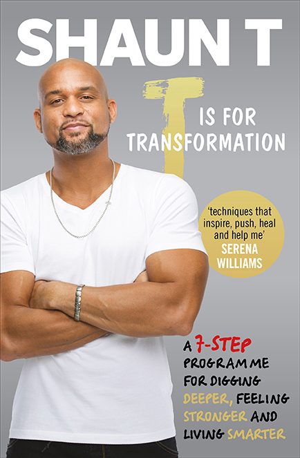 T-is-for-transformation-book-cover-11-life-lessons-from-Shaun-T-healthista