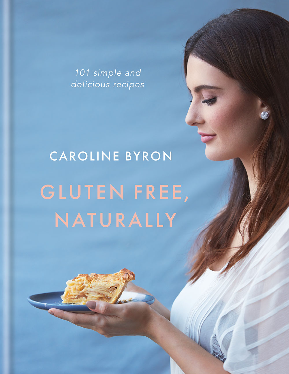 Gluten Free Naturally cover caroline byron