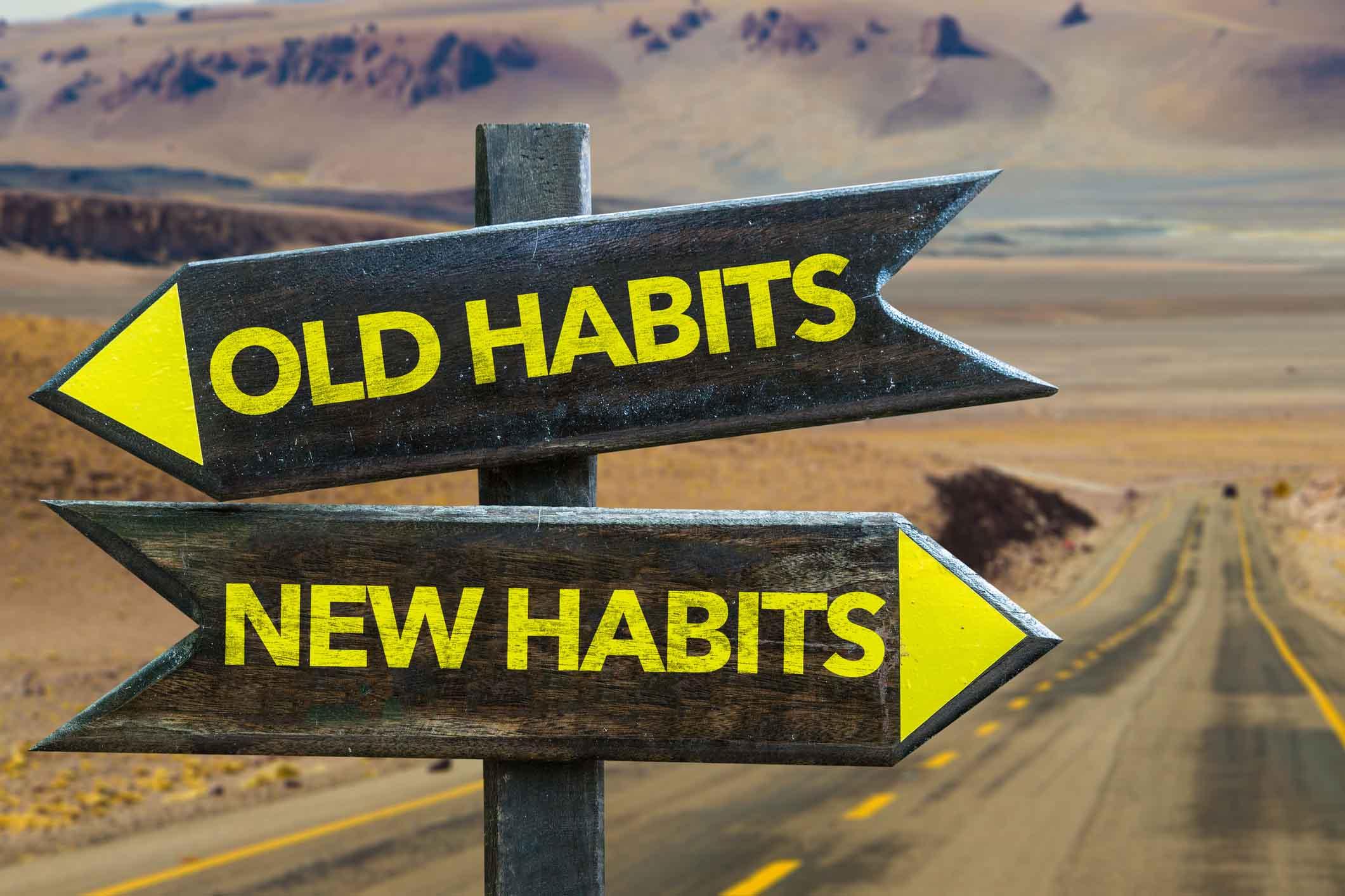 Old Habits New Habits signpost