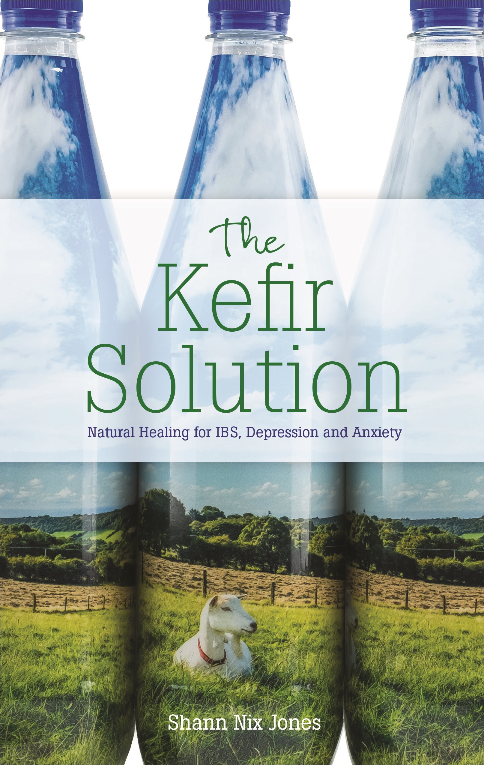 Kefir IBS depression anxiety kefir solution Shann Nix Jones Healthista