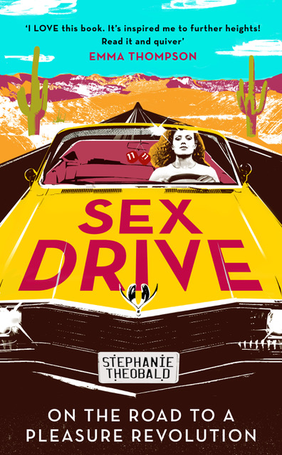 stephanie theobald, kinky, road, orgasm, female, healthista