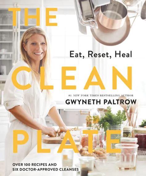 The Clean Plate Gwyneth Paltrow
