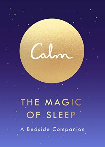 calm the magic of sleep