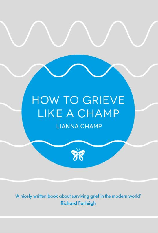 How to grieve like a champ book cover